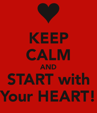 keep-calm-and-start-with-your-heart