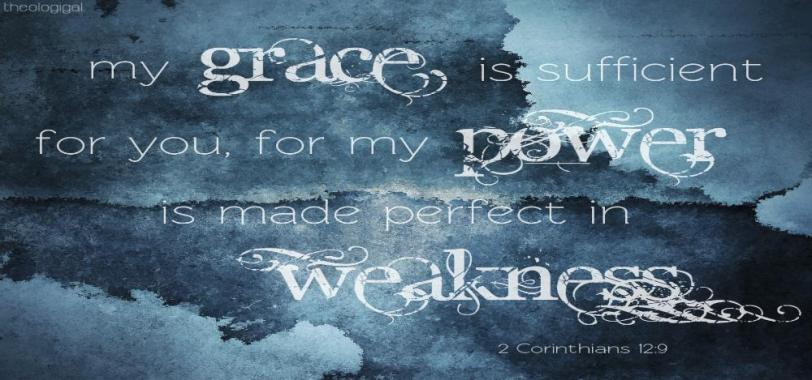 bible-verse-2-corinthians-my-grace-is-sufficient-for-you-for-my-power-is-made-perfect-in-weakness1_1_-1000x469