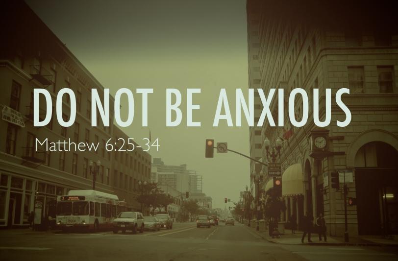0e2844003_1390874616_do-not-be-anxious-slide.jpg